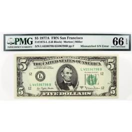1977 A $5 FRN San Francisco Mismatched S/N Error Fr#1975-L PMG Gem UNC 66 EPQ