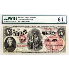 Series Of 1875 $5 Legal Tender Woodchopper Large Red Seal Fr#68 PMG CH UNC 64