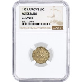 1853 Arrows 10C Seated Liberty Dime Silver NGC AU Details Cleaned Coin