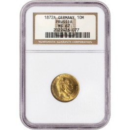 1872 A 10M 10 Mark Gold German States Prussia Wilhelm I NGC MS67