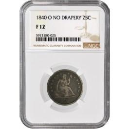 1840 O No Drapery 25C Seated Liberty Quarter Silver NGC F12 Circulated Coin
