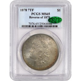 1878 7TF 7 Tail Feathers Reverse Of 1879 $1 Morgan Silver Dollar PCGS MS65 CAC